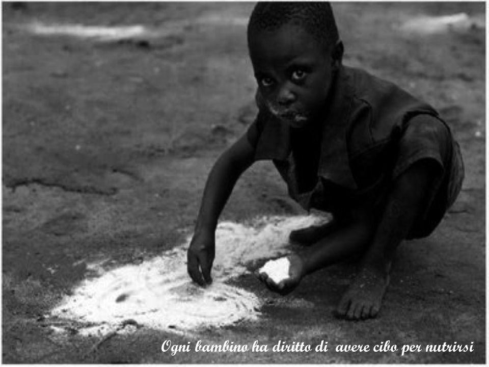Ogni bambino ha diritto di avere cibo per nutrirsi