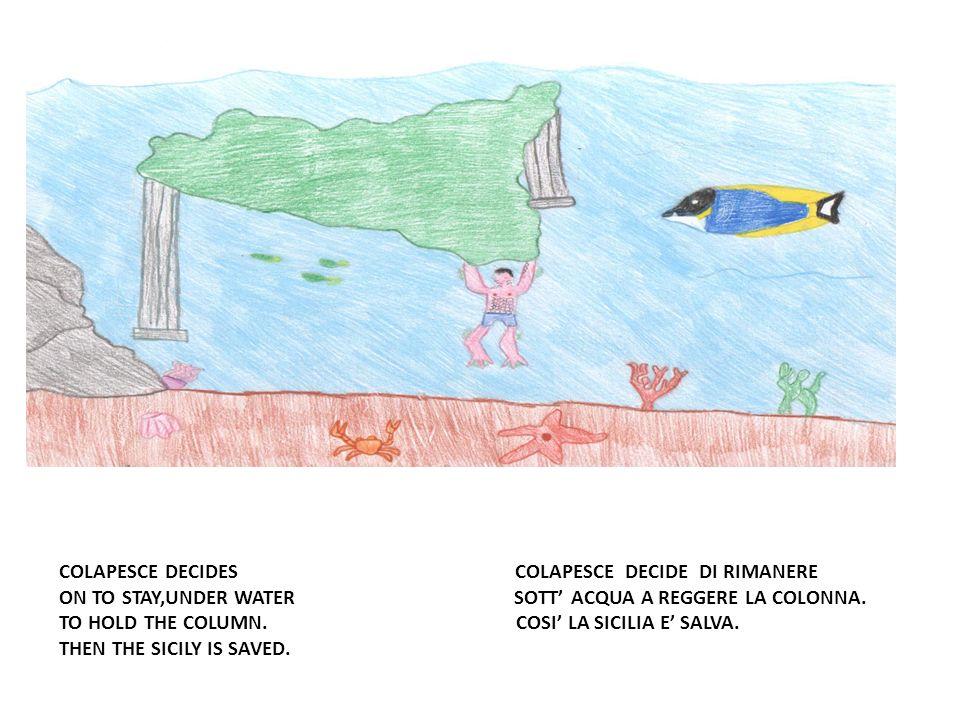 COLAPESCE DECIDES COLAPESCE DECIDE DI RIMANERE ON TO STAY,UNDER WATER SOTT ACQUA A REGGERE LA COLONNA.