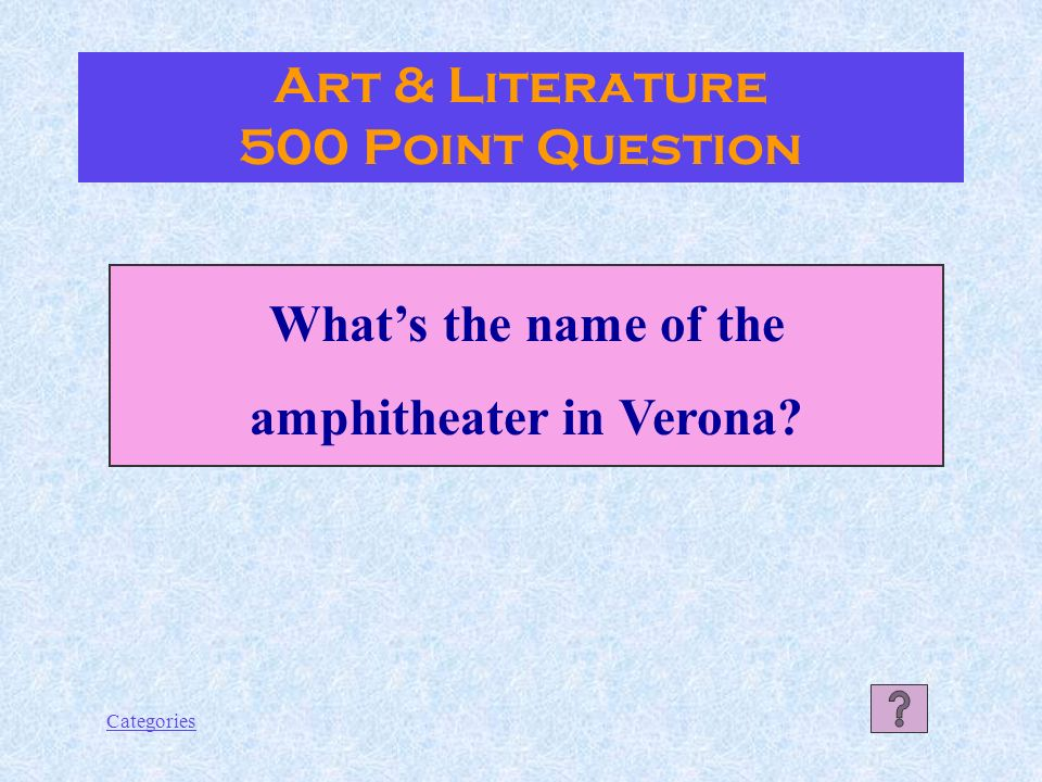 Categories Il Maschio Angioino OR Castel Nuovo Art & Literature 400 Point Answer