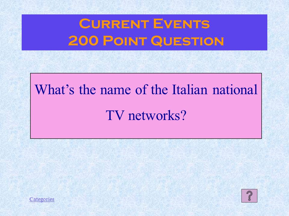 Categories Current Events 100 Point Answer Italian pop singers.