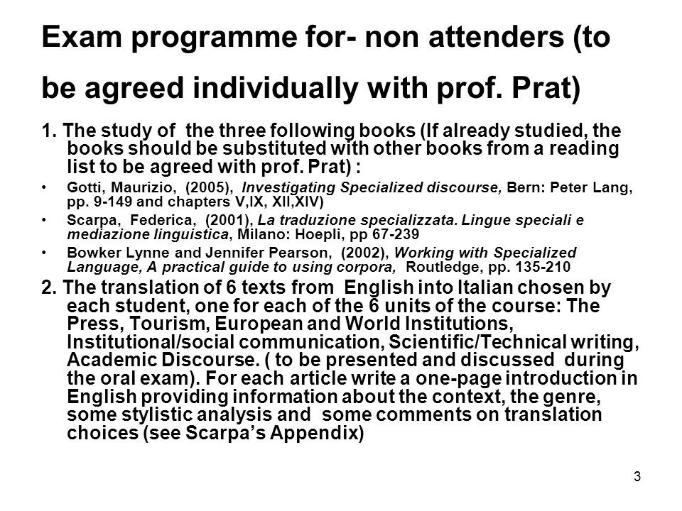 3 Exam programme for- non attenders (to be agreed individually with prof.