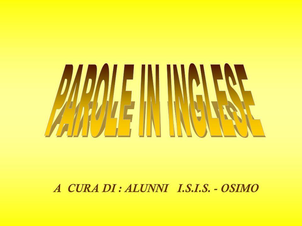 A CURA DI : ALUNNI I.S.I.S. - OSIMO