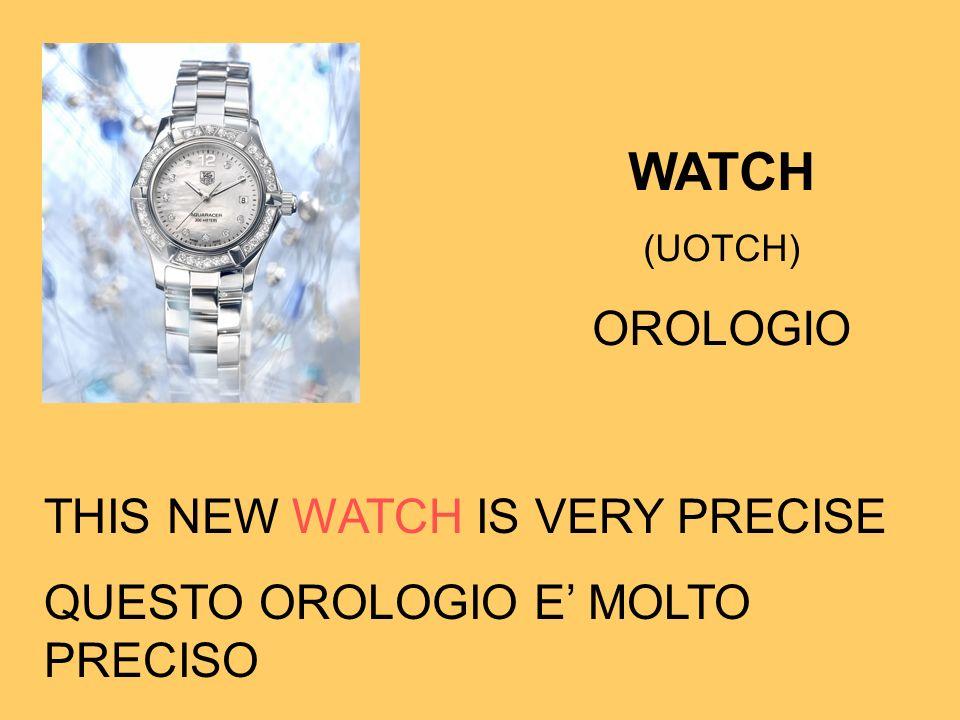 WATCH (UOTCH) OROLOGIO THIS NEW WATCH IS VERY PRECISE QUESTO OROLOGIO E MOLTO PRECISO