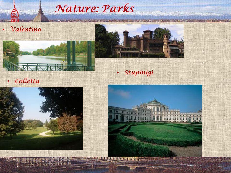 Nature: Parks Valentino Colletta Stupinigi