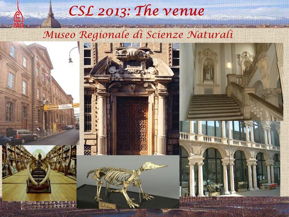 CSL 2013: The venue Museo Regionale di Scienze Naturali