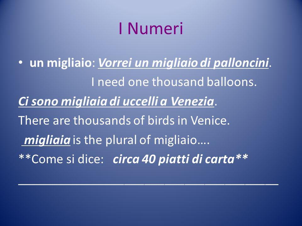 I Numeri un migliaio: Vorrei un migliaio di palloncini.