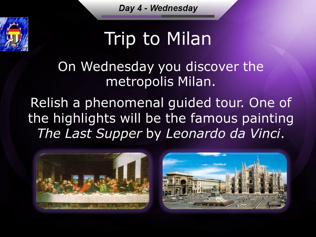 Trip to Milan Relish a phenomenal guided tour.
