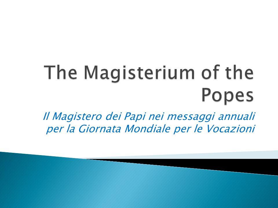 Il Magistero dei Papi nei messaggi annuali per la Giornata Mondiale per le Vocazioni