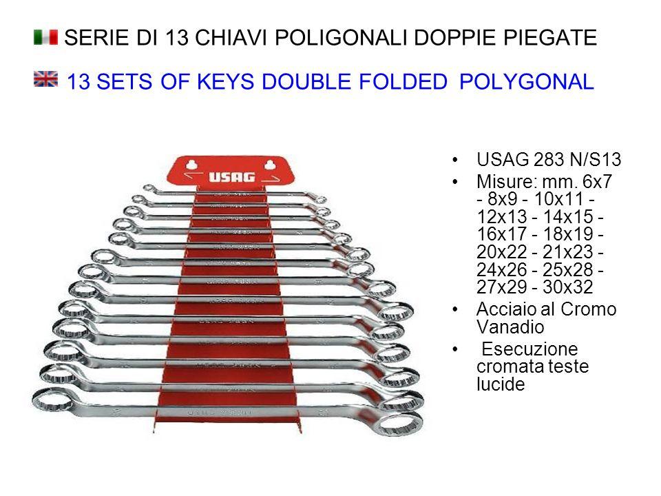 SERIE DI 13 CHIAVI POLIGONALI DOPPIE PIEGATE 13 SETS OF KEYS DOUBLE FOLDED POLYGONAL USAG 283 N/S13 Misure: mm.