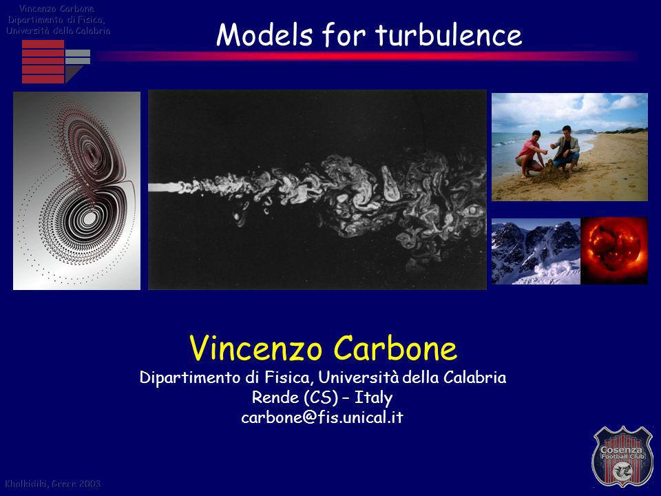 Outline of talk 1)Why we need a model to describe turbulence.