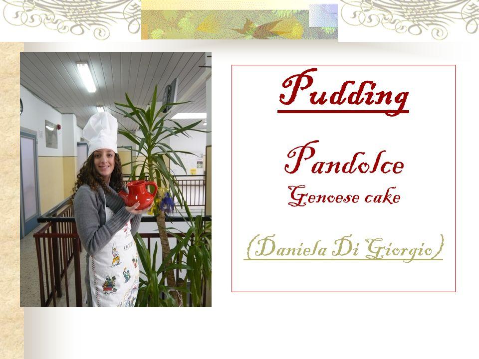 Pudding Pandolce Genoese cake (Daniela Di Giorgio)
