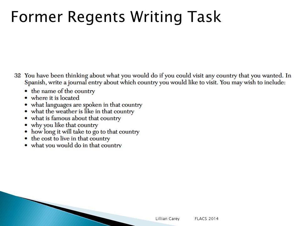 Former Regents Writing Task Lillian Carey FLACS 2014