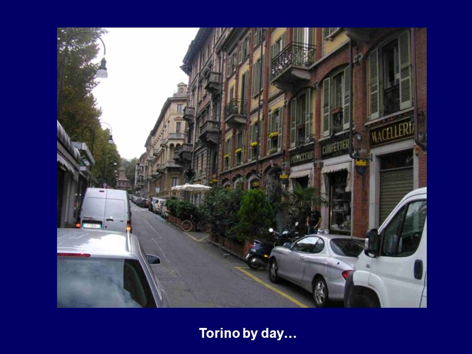 Torino by day…