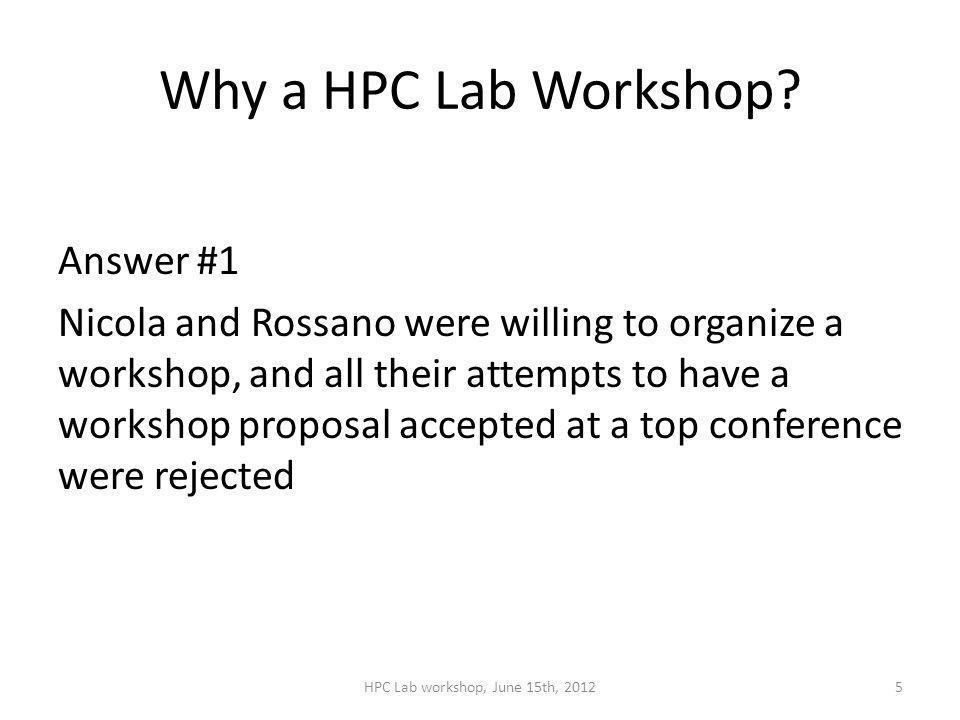 Why a HPC Lab Workshop.