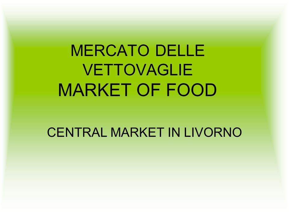 MERCATO DELLE VETTOVAGLIE MARKET OF FOOD CENTRAL MARKET IN LIVORNO