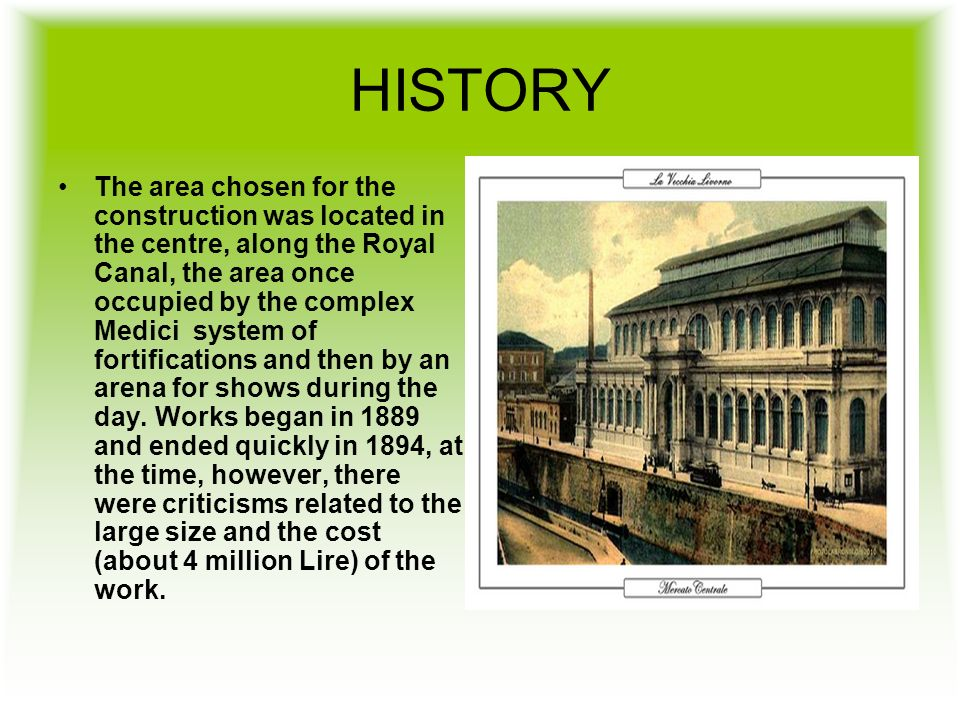 HISTORY The area chosen for the construction was located in the centre, along the Royal Canal, the area once occupied by the complex Medici system of fortifications and then by an arena for shows during the day.