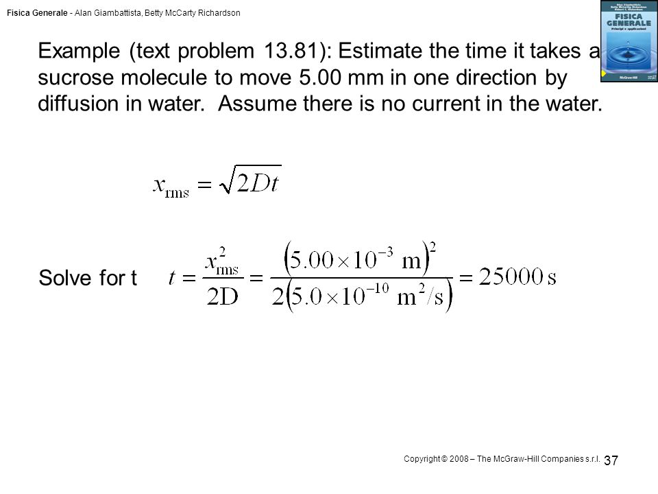 Fisica Generale - Alan Giambattista, Betty McCarty Richardson Copyright © 2008 – The McGraw-Hill Companies s.r.l. 37 Example (text problem 13.81): Est