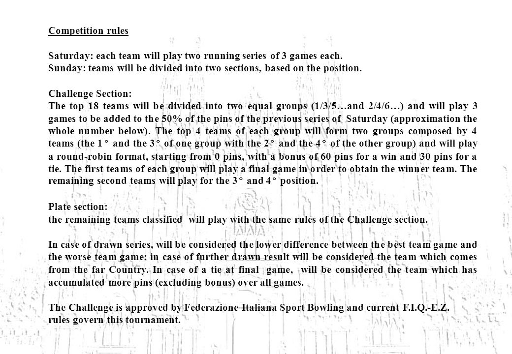 Competition rules Saturday: each team will play two running series of 3 games each.
