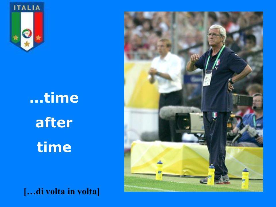 ...time after time […di volta in volta]