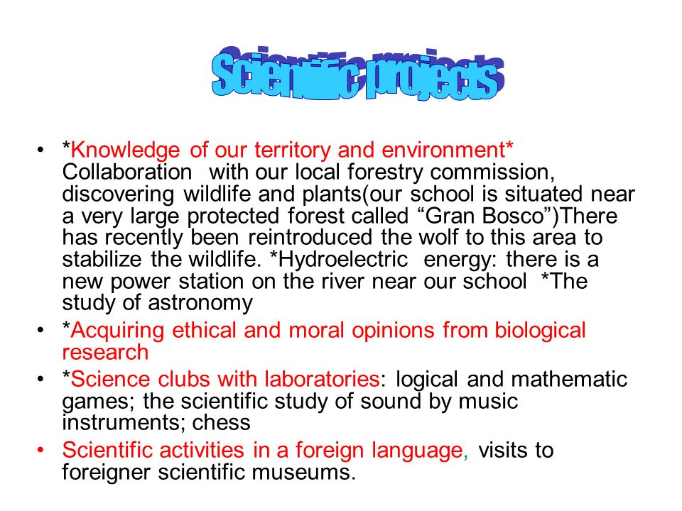 *Knowledge of our territory and environment* Collaboration with our local forestry commission, discovering wildlife and plants(our school is situated