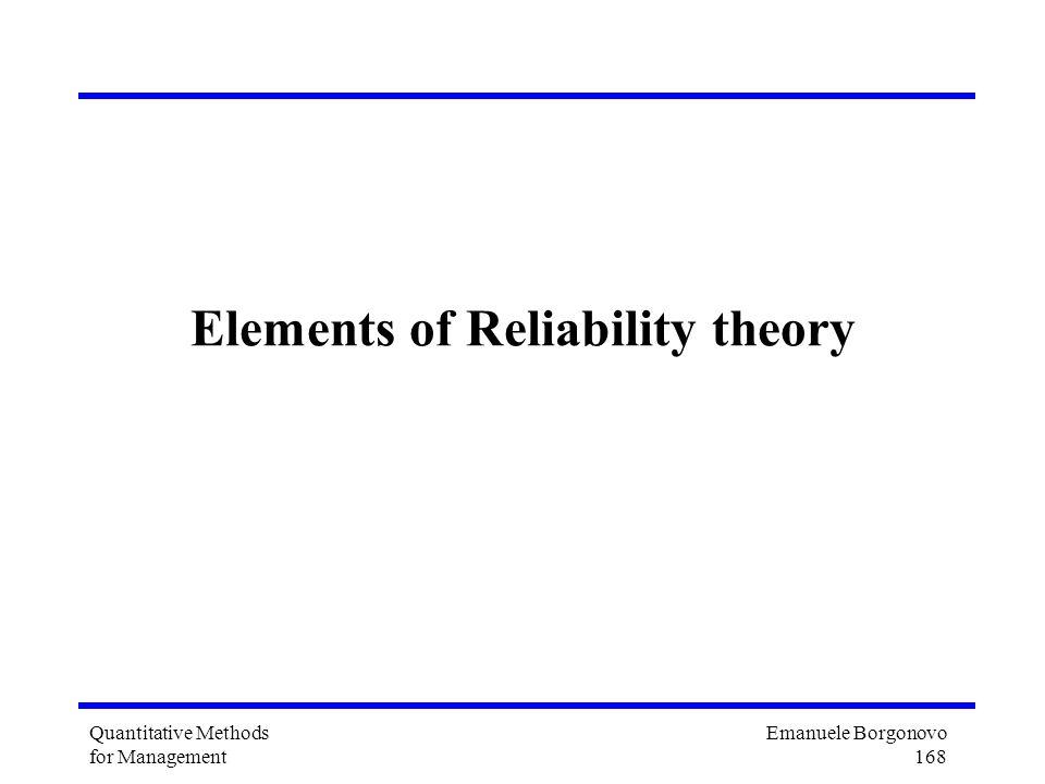 Emanuele Borgonovo 168 Quantitative Methods for Management Elements of Reliability theory