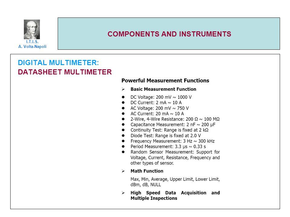 COMPONENTS AND INSTRUMENTS DIGITAL MULTIMETER: DATASHEET MULTIMETER I.T.I.S. A. Volta-Napoli