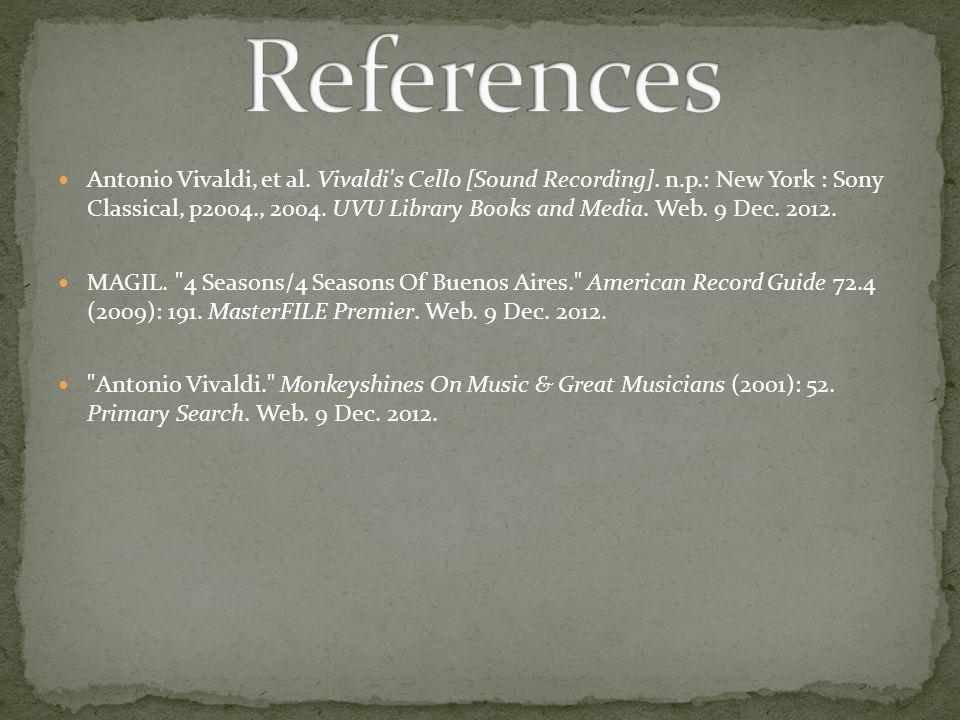 Antonio Vivaldi, et al. Vivaldi s Cello [Sound Recording].