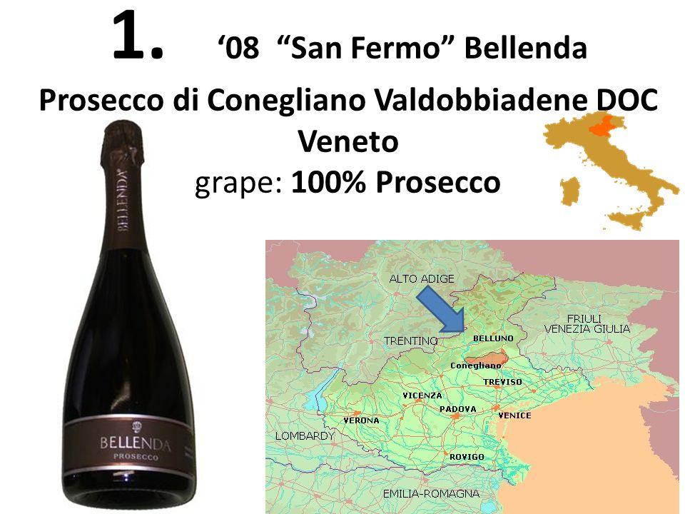 1. 08 San Fermo Bellenda Prosecco di Conegliano Valdobbiadene DOC Veneto grape: 100% Prosecco