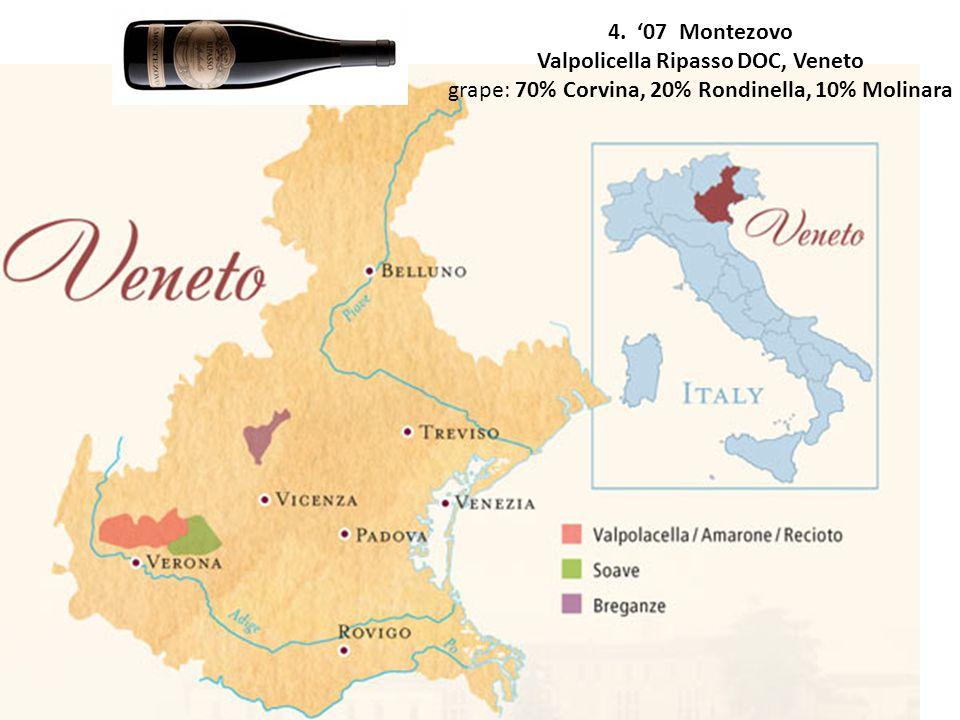 4. 07 Montezovo Valpolicella Ripasso DOC, Veneto grape: 70% Corvina, 20% Rondinella, 10% Molinara
