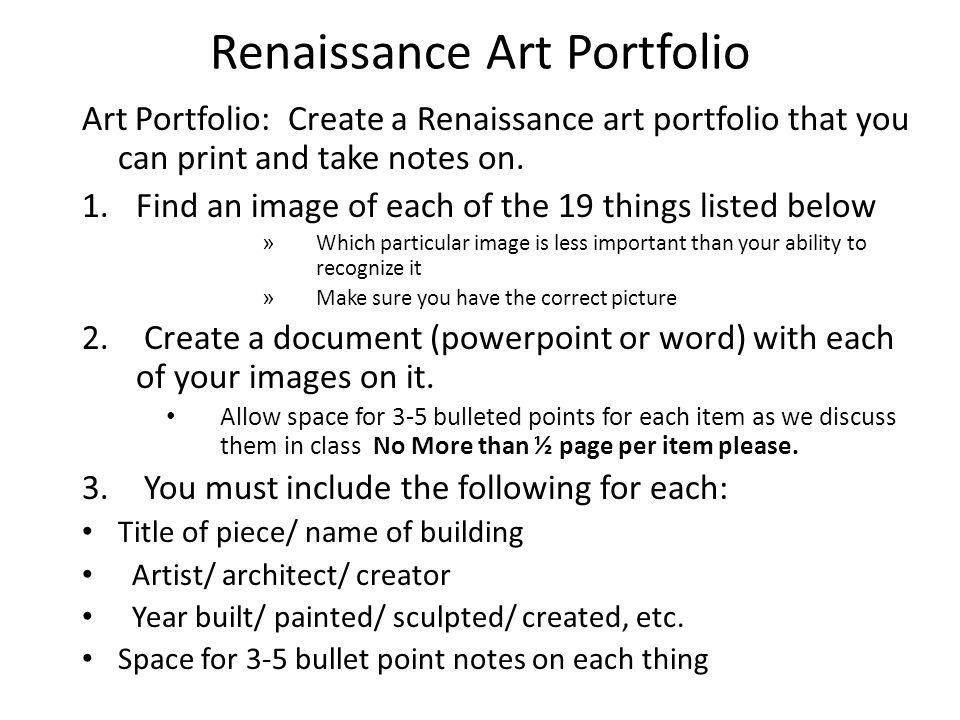 Renaissance Art Portfolio Art Portfolio: Create a Renaissance art portfolio that you can print and take notes on.