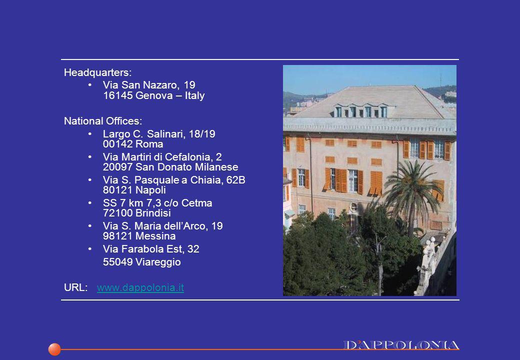 Headquarters: Via San Nazaro, 19 16145 Genova – Italy National Offices: Largo C. Salinari, 18/19 00142 Roma Via Martiri di Cefalonia, 2 20097 San Dona
