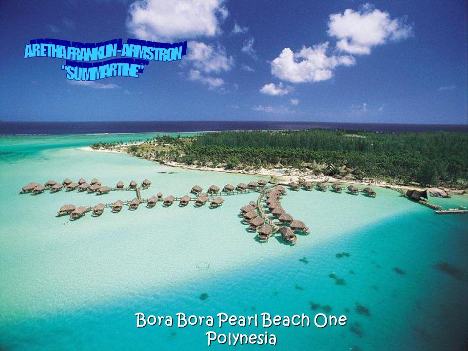 Bora Bora Pearl Beach One Polynesia