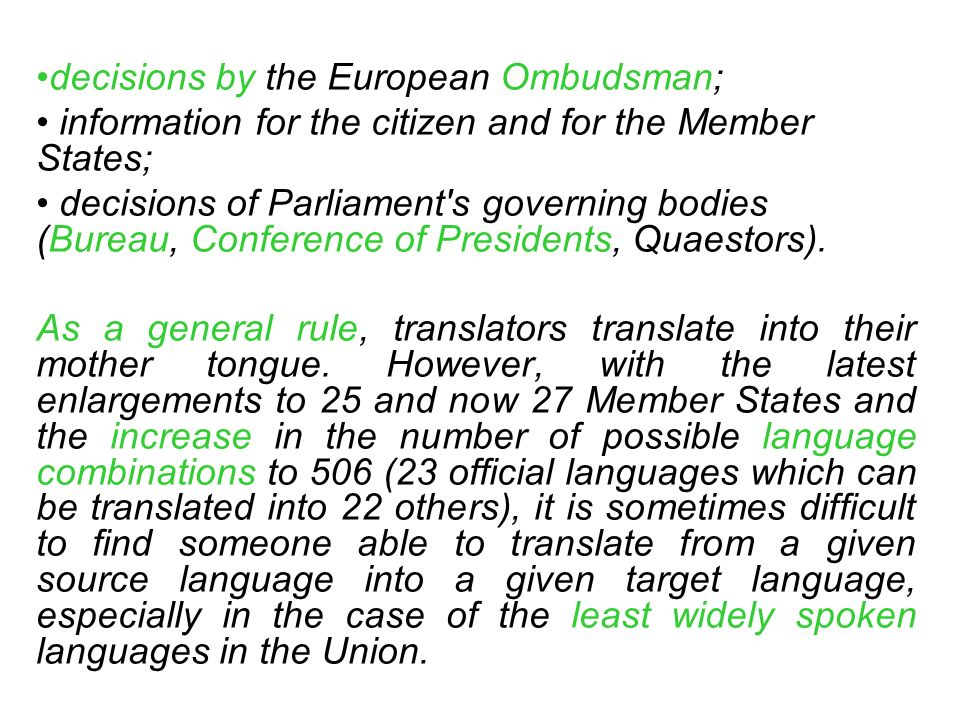 decisions by the European Ombudsman; information for the citizen and for the Member States; decisions of Parliament's governing bodies (Bureau, Confer