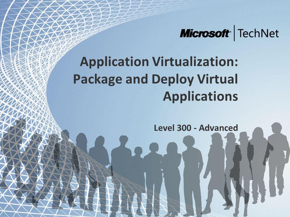 Microsoft and Community Tour 2011 – Infrastrutture in evoluzione Demo: Microsoft App-V