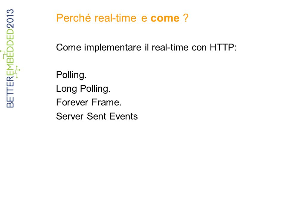 Perché real-time e come .Come implementare il real-time con HTTP: Polling.