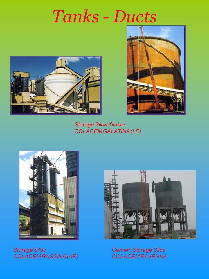 Tanks - Ducts Storage Silos COLACEM RASSINA (AR) Cement Storage Silos COLACEM RAVENNA Storage Silos Klinker COLACEM GALATINA (LE)