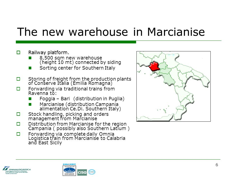 6 The new warehouse in Marcianise Railway platform.