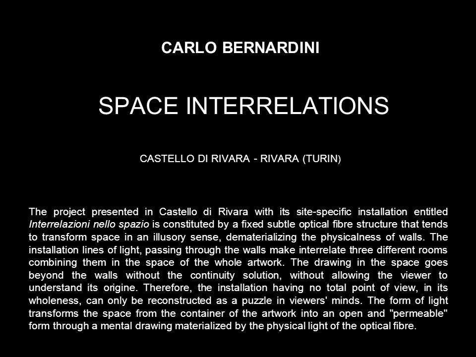 Carlo Bernardini, Space interrelations 2008, optic fibers installation, feet H 11 x 25 x 36, Rivara (TO) Castello di Rivara.