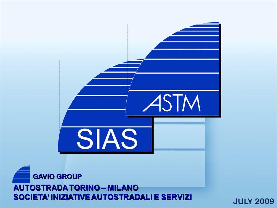 AUTOSTRADA TORINO – MILANO SOCIETA INIZIATIVE AUTOSTRADALI E SERVIZI GAVIO GROUP JULY 2009