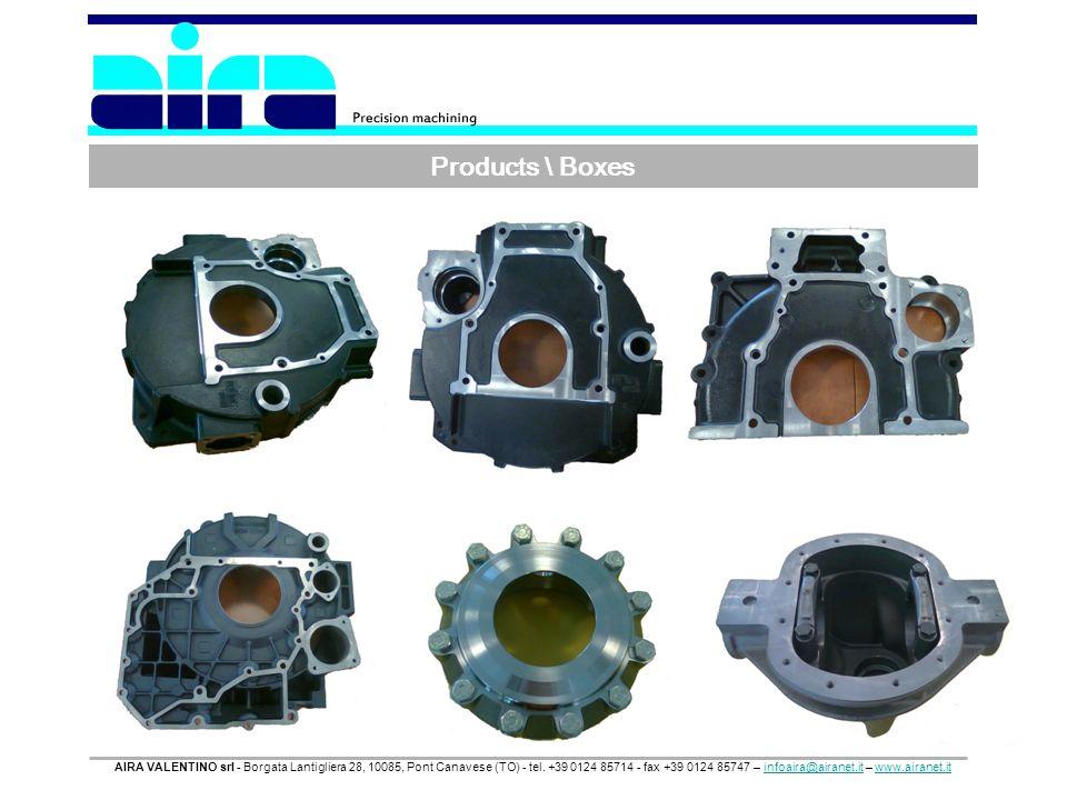 Products \ Boxes AIRA VALENTINO srl - Borgata Lantigliera 28, 10085, Pont Canavese (TO) - tel. +39 0124 85714 - fax +39 0124 85747 – infoaira@airanet.