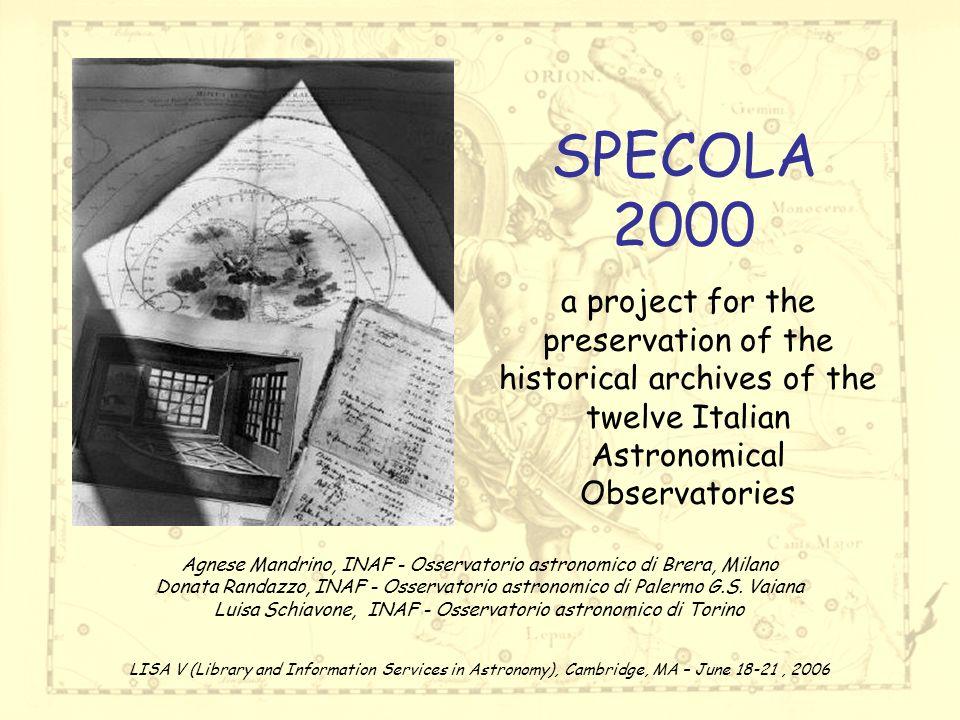 LISA V, 18-21 June 2006 SPECOLA 2000 - A.Mandrino, D.