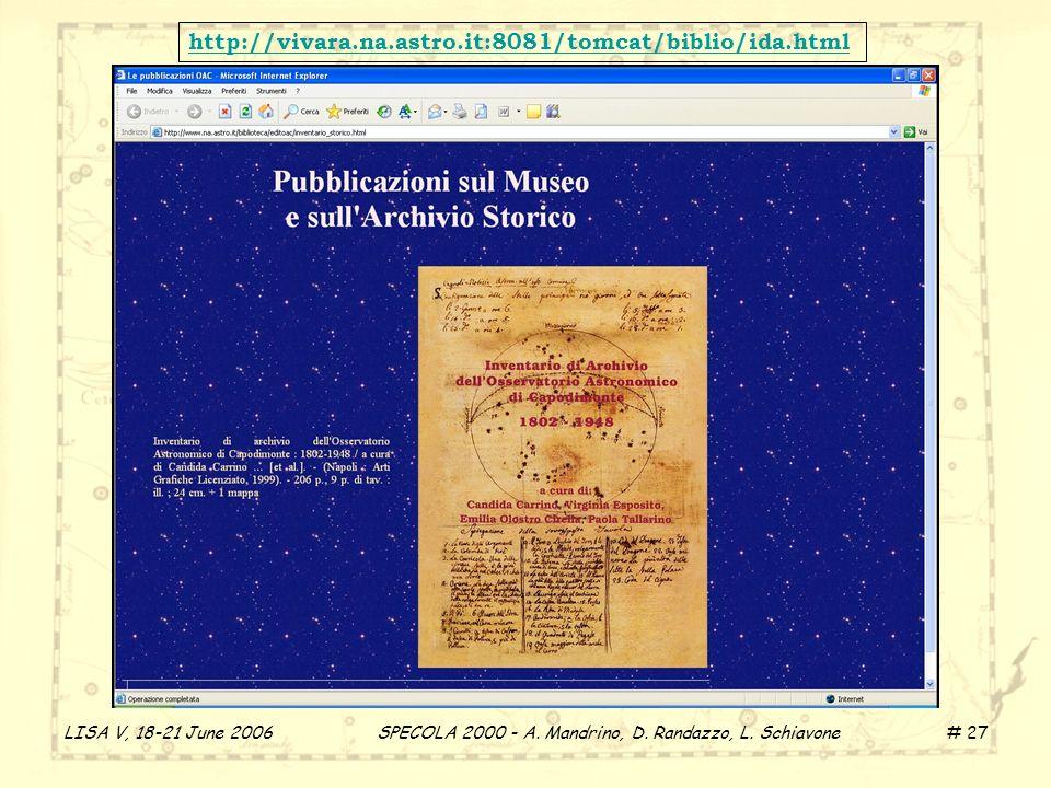 LISA V, 18-21 June 2006 SPECOLA 2000 - A. Mandrino, D.
