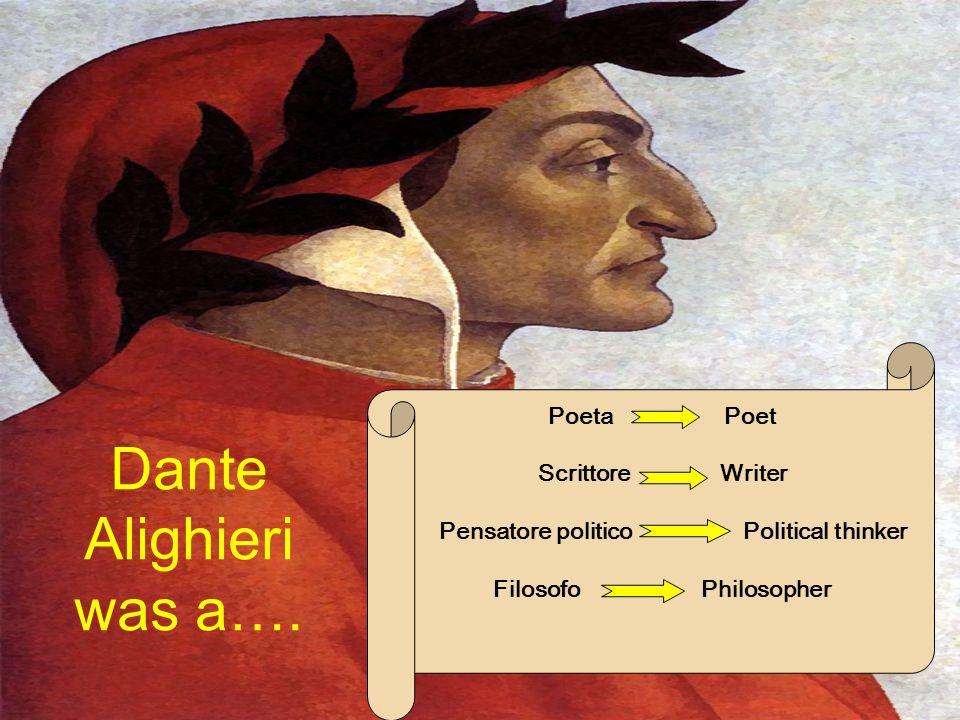 Dante Alighieri was a….