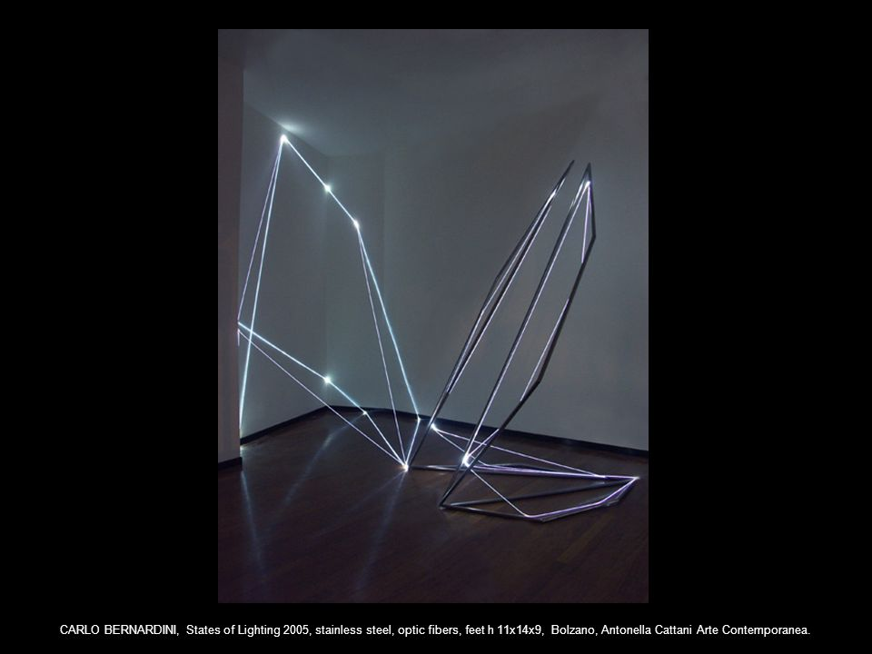 CARLO BERNARDINI, States of Lighting 2005, stainless steel, optic fibers, feet h 11x14x9, Bolzano, Antonella Cattani Arte Contemporanea.