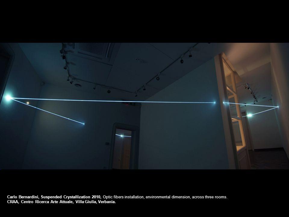 Carlo Bernardini, Suspended Crystallization 2010, Optic fibers installation, environmental dimension, across three rooms.