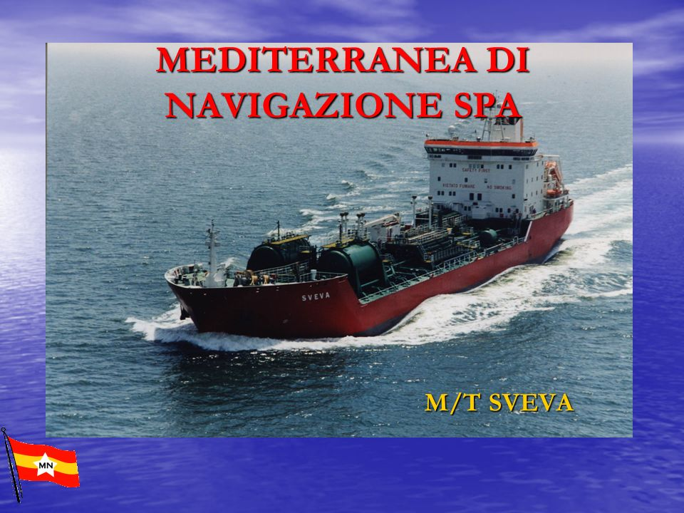 MEDITERRANEA DI NAVIGAZIONE SPA M/T SVEVA