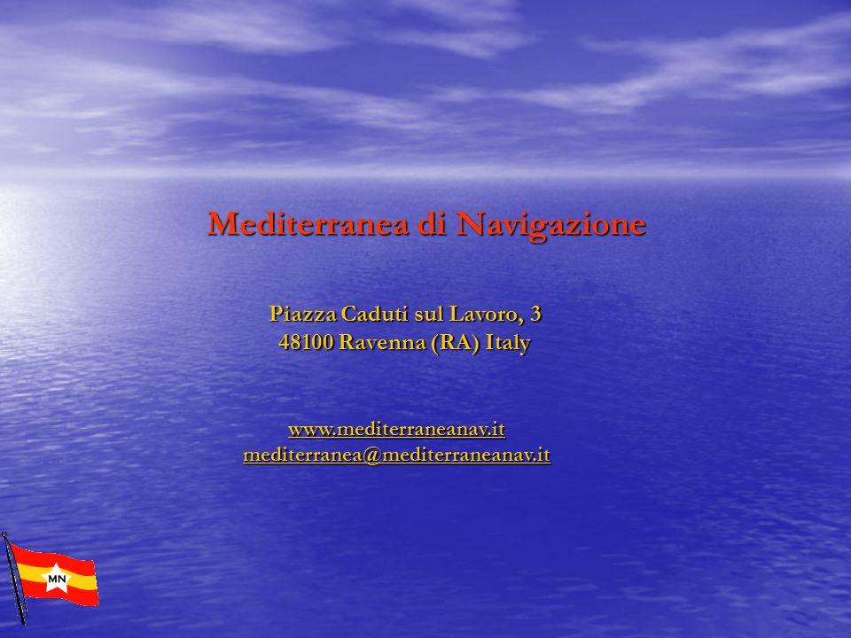 Piazza Caduti sul Lavoro, 3 48100 Ravenna (RA) Italy www.mediterraneanav.it mediterranea@mediterraneanav.it www.mediterraneanav.it mediterranea@medite