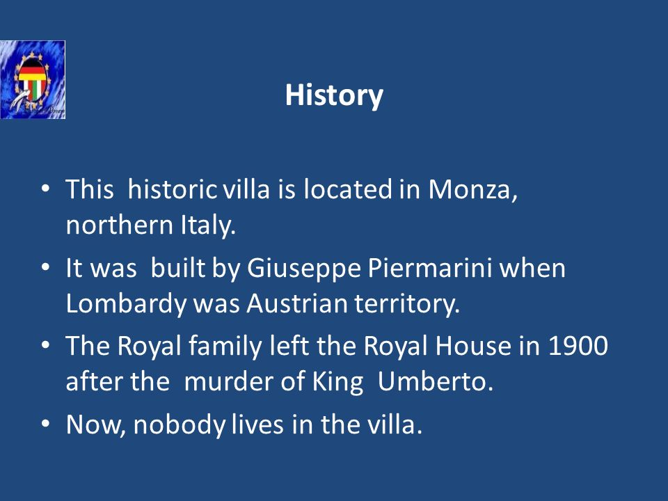 History This historic villa is located in Monza, northern Italy.