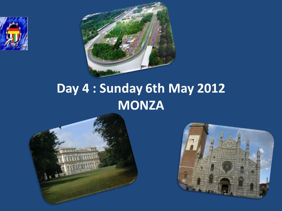Day 4 : Sunday 6th May 2012 MONZA