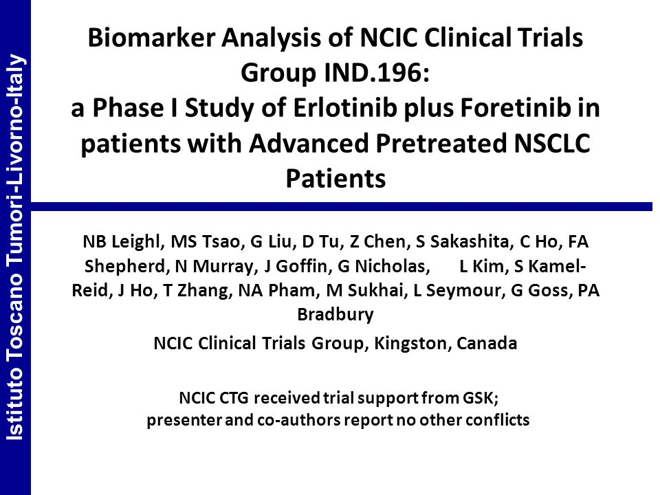 Biomarker Analysis of NCIC Clinical Trials Group IND.196: a Phase I Study of Erlotinib plus Foretinib in patients with Advanced Pretreated NSCLC Patie